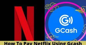 how to pay netflix using gcash