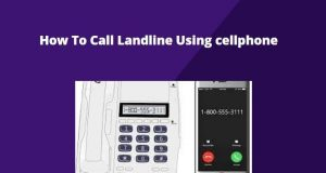 how to call landline using cellphone